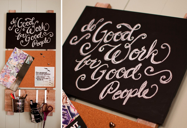 """Do Good Work for Good People"" —Corinne Karl Design"